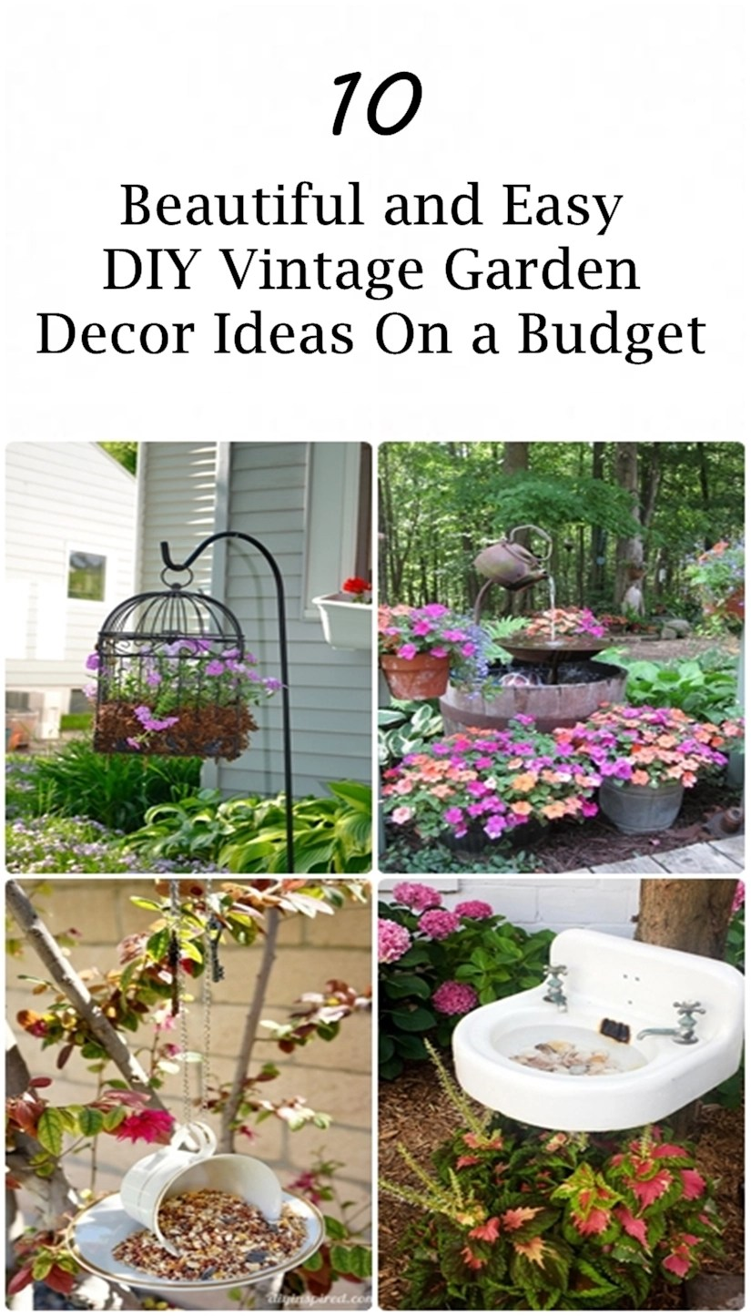 10 Beautiful and Easy DIY Vintage Garden Decor Ideas On a ... on Patio Decor Ideas Cheap id=61972