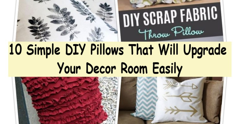 10 simple diy pillows that will upgrade your decor room easily