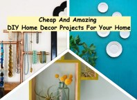 Cheap and amazing diy home decor projects for your home