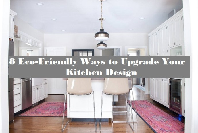 8 eco-friendly ways to upgrade your kitchen design
