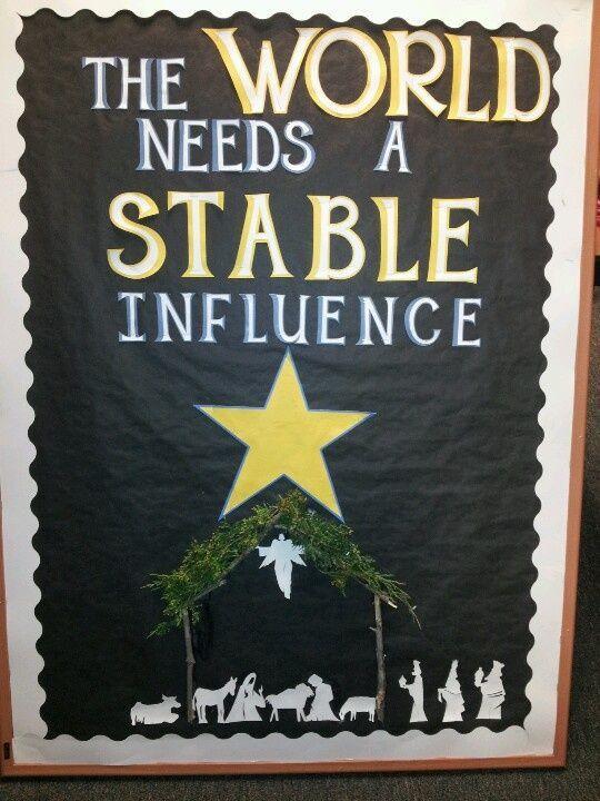 superior Sunday School Christmas Bulletin Board Ideas Part - 10: Christmas Bulletin Board 8 - A Stable Influence