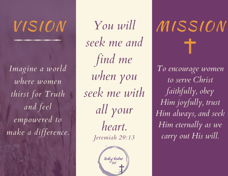 Godly Woman 911 Vision and Mission