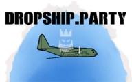 Dropship.party