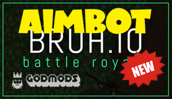 Download Bruh io Aimbot on godmods com and many more mods are here