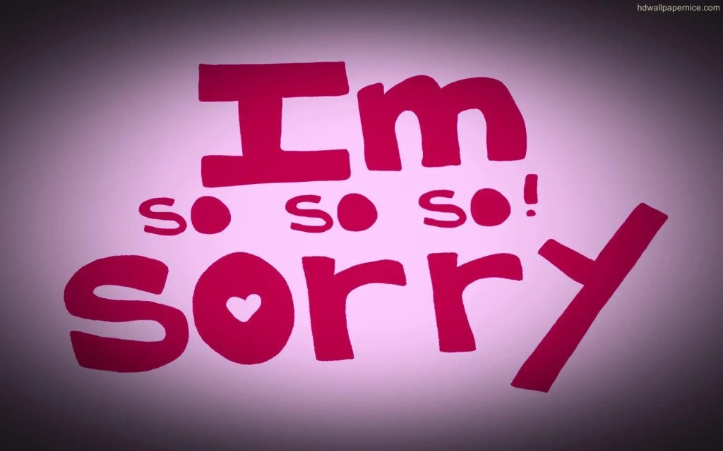 i am so sorry pic