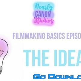 Filmmaking 101 All You Need To Make A Film Free Download