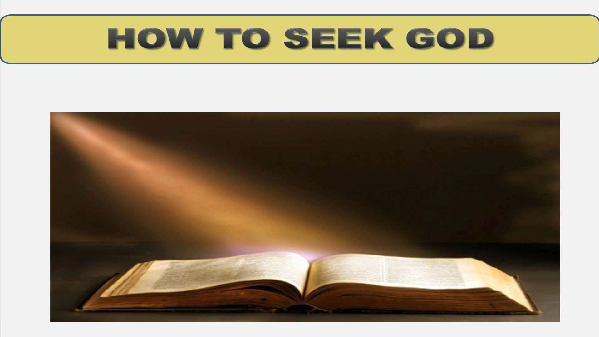 Seeking God (Lesson 5:  How To Seek God)