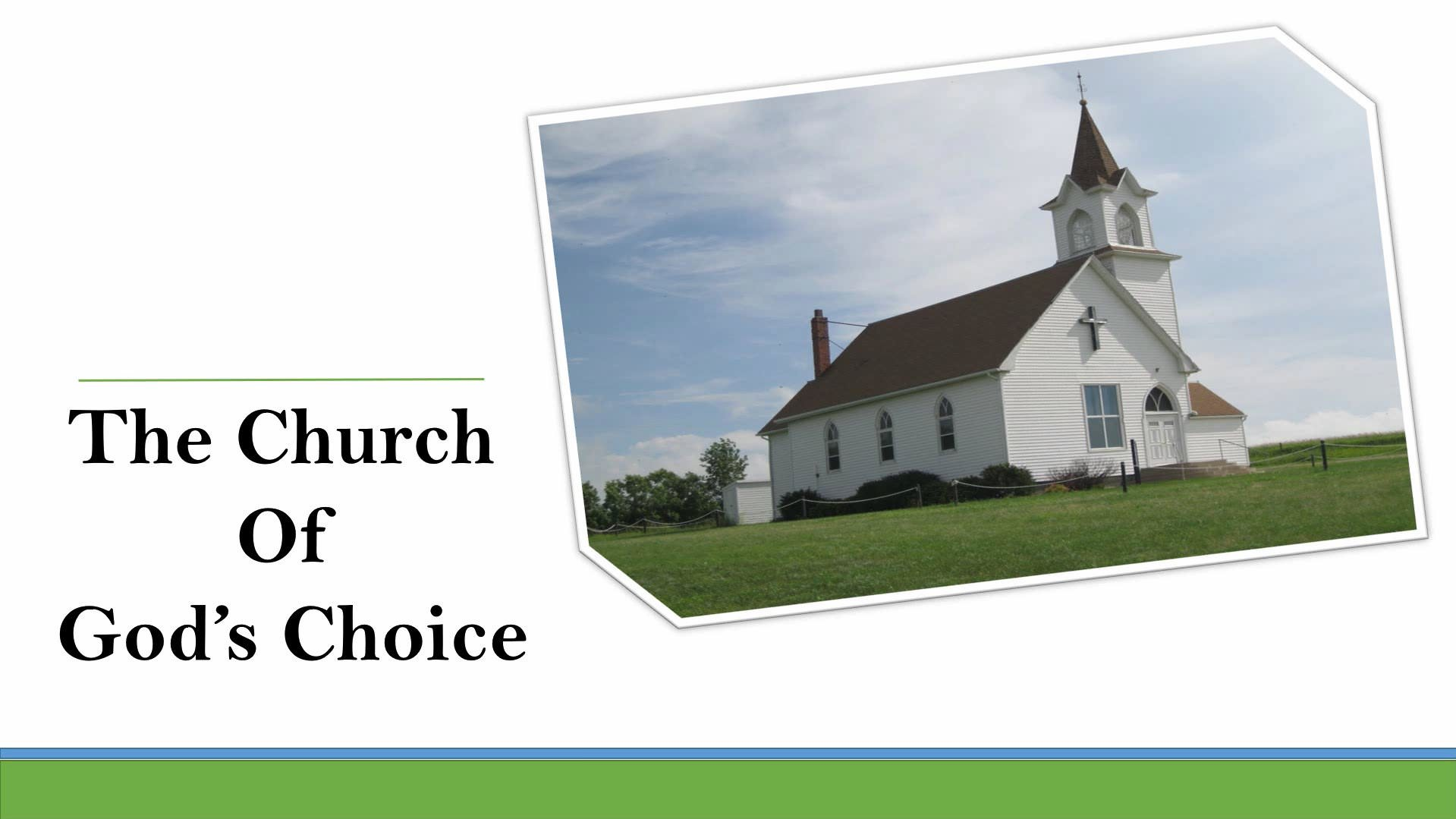 The Church Of God's Choice