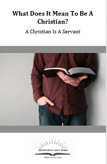 A Christian Is A Servant