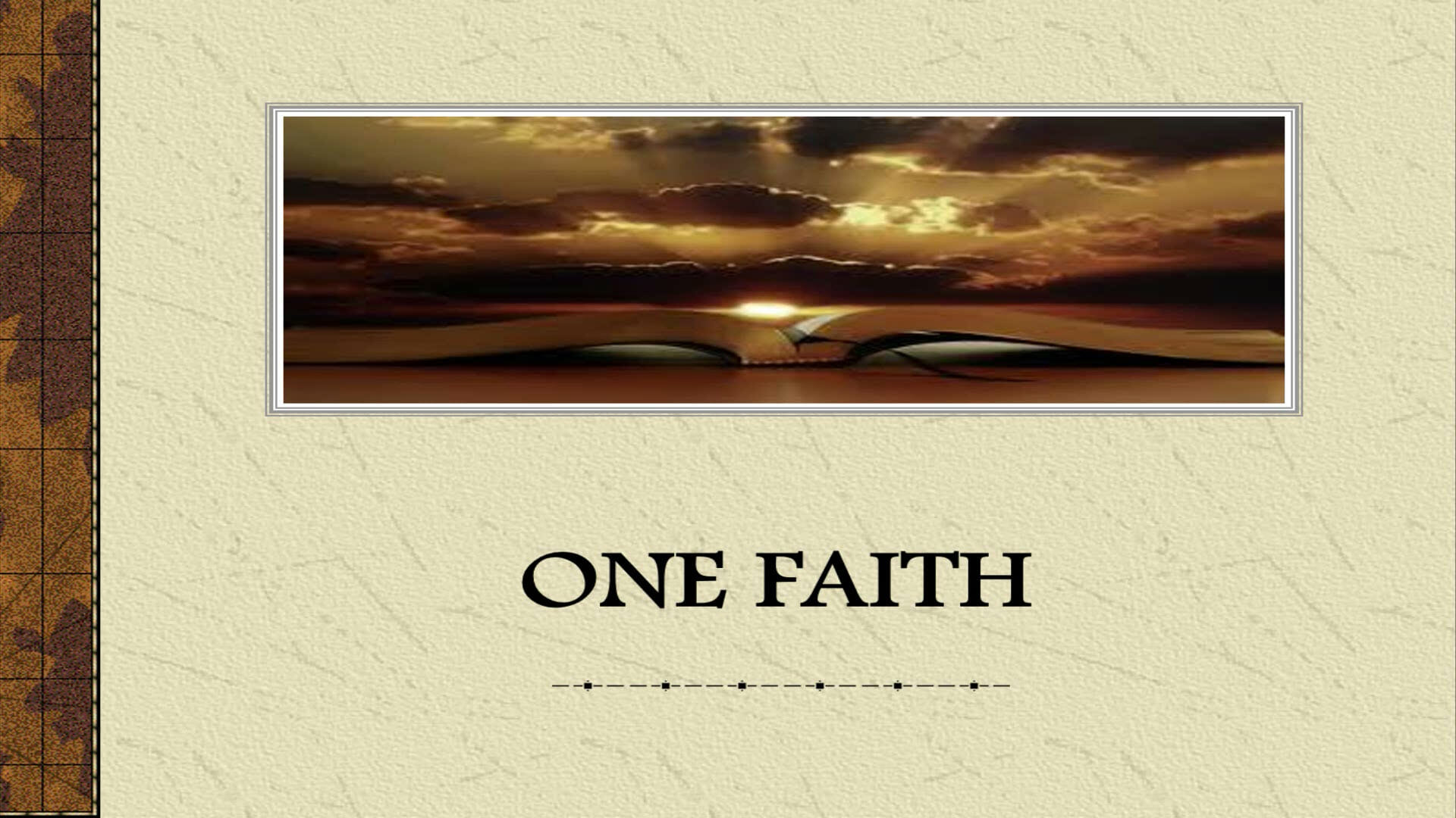 One Faith Series