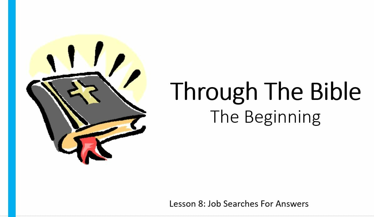 The Beginning (Lesson 8: Job Searches For Answers)