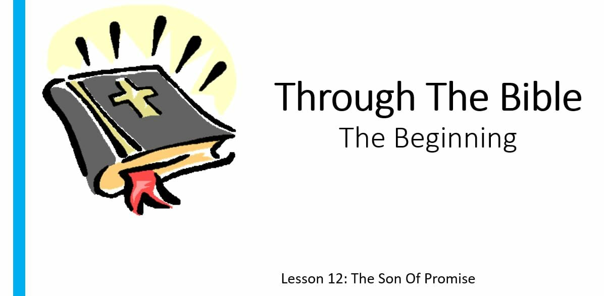 The Beginning (Lesson 12: The Son Of Promise)