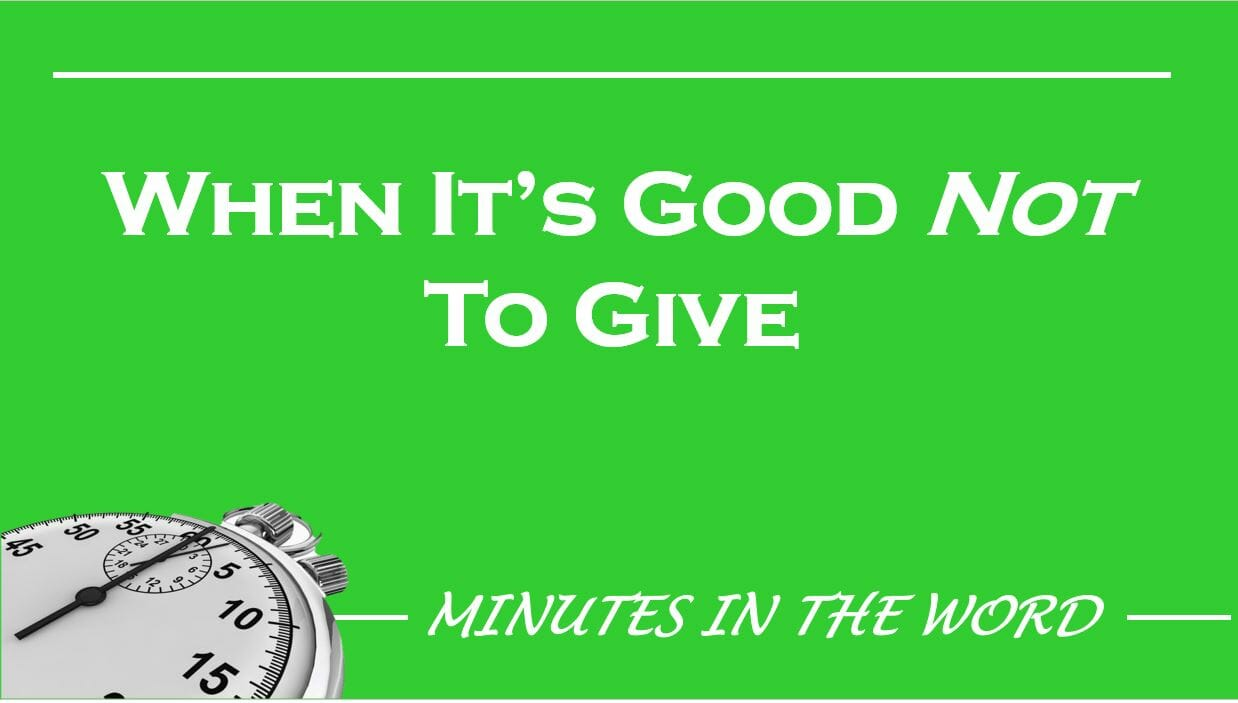 When It's Good Not To Give