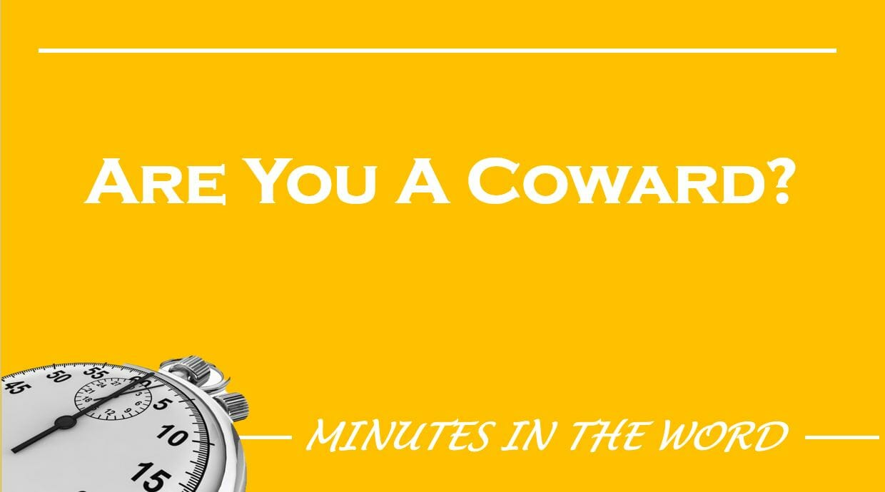 Are You A Coward?