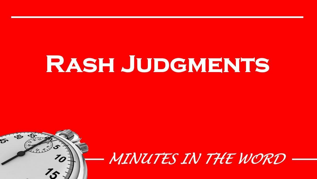 Rash Judgments