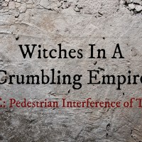 Witches In A Crumbling Empire