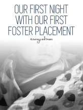 Foster Care - Our First Night with our First Placement 3