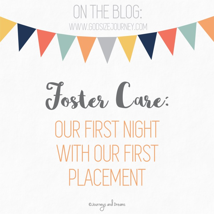 Foster Care - Our First Night with our First Placement
