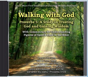 Walking with God Proverbs 3 Audio CD