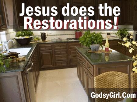 God restores our lives