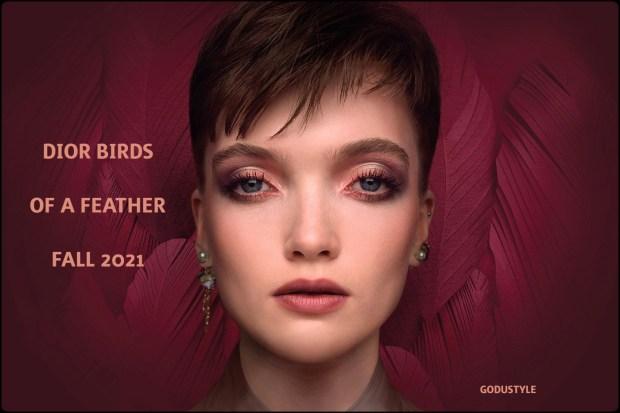 Dior Birds of a Feather Fall 2021   MakeUp