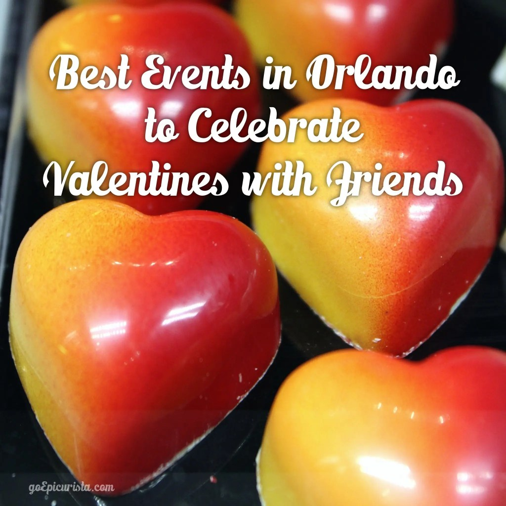 Events in Orlando to Celebrate Valentines with Friends