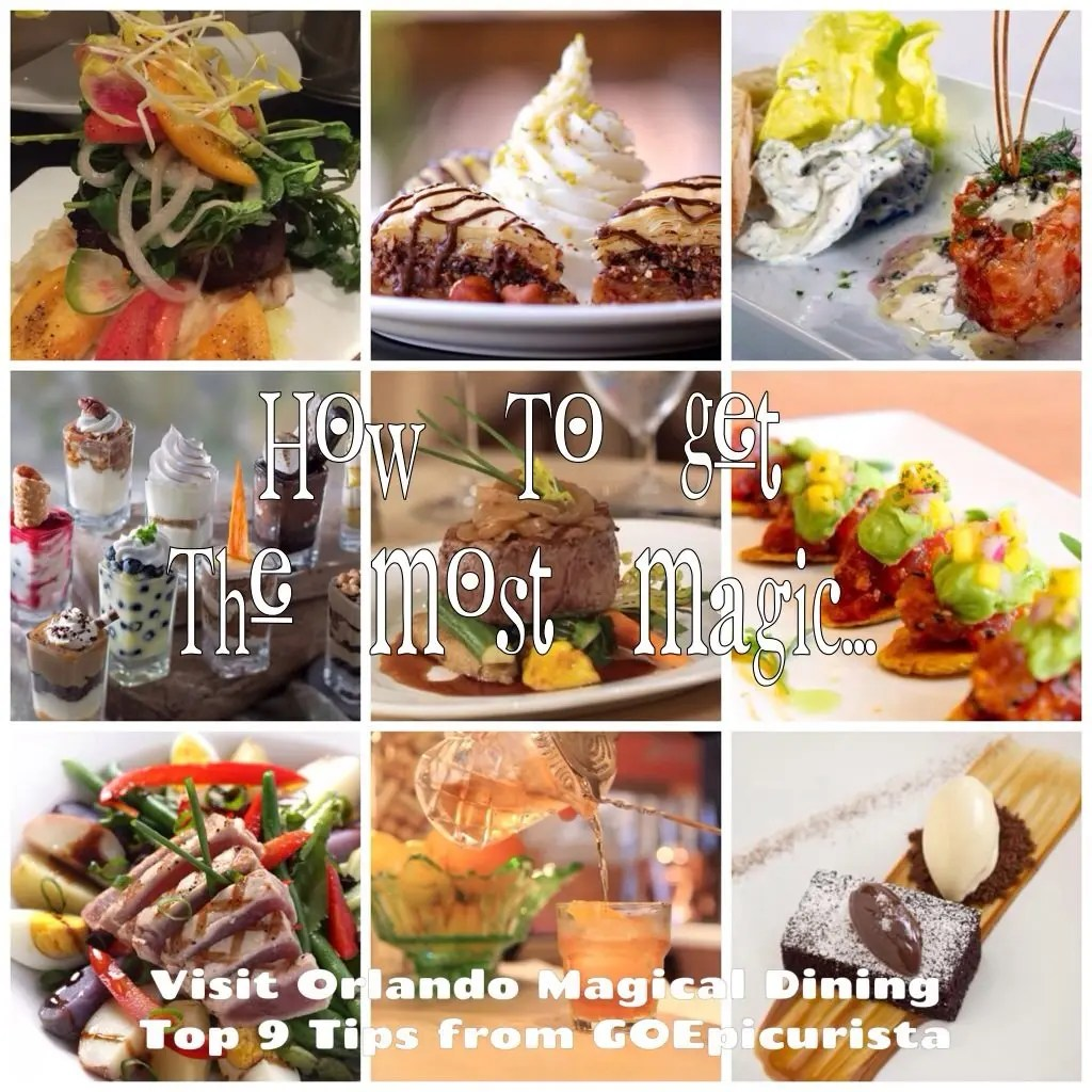 Visit Orlando Magical Dining Get the Most Magic with www.goepicurista.com
