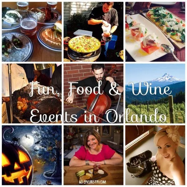 Top 9 GO Events: Fun Food and Wine Events Orlando with www.goepicurista.com