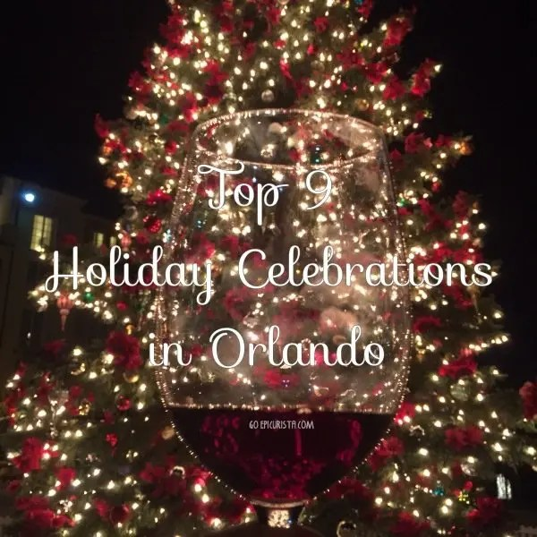 Top 9 Holiday Celebrations in Orlando