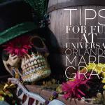 Tips for Fun at Universal Orlando Mardi Gras with www.goepicurista.com