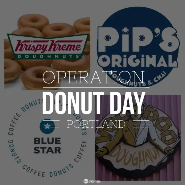 Must Eat Portland: D is for Donut Day with www.GoEpicurista.com and the best donut shops in Portland