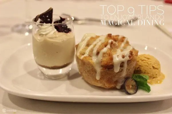 Top 9 Tips to Enjoy Visit Orlando Magical Dining