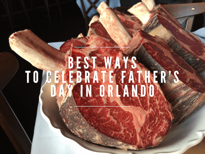 Best Ways to Celebrate Father's Day in Orlando
