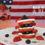 Red White and Blue Caprese Salad for Easy Entertaining