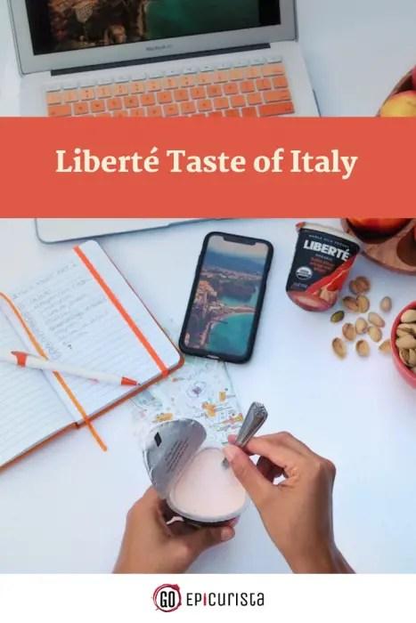 Win an Epic Trip to Italy with Liberte Taste of Italy Sweepstakes (ad) #LiberteTasteofItaly