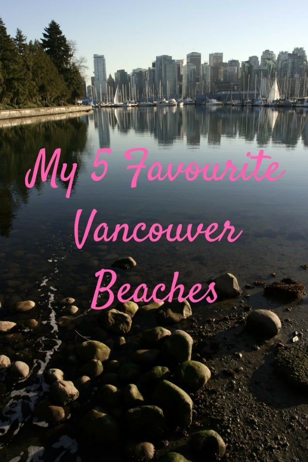 Vancouver is surrounded by the Pacific Ocean and gorgeous beaches. Here are my five favourites and why. Which one would you choose first? #travel #familytravel #Canada #BritishColumbia #adventure #beaches #nature  basketball, beach volleyball, concession stand, English Bay, Jericho Beach, Jericho Sailing Centre, Kitsilano, life guards, low tide, Pacific Spirit Regional Park, parking, playground, Seawall, Second Beach, skimboard, Spanish Banks, tennis courts
