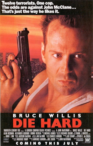 Die Hard, starring Bruce Willis