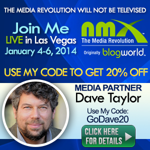 Dave Taylor - media partner - New Media Expo Las Vegas
