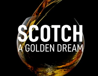 scotch a golden dream movie review film whisky