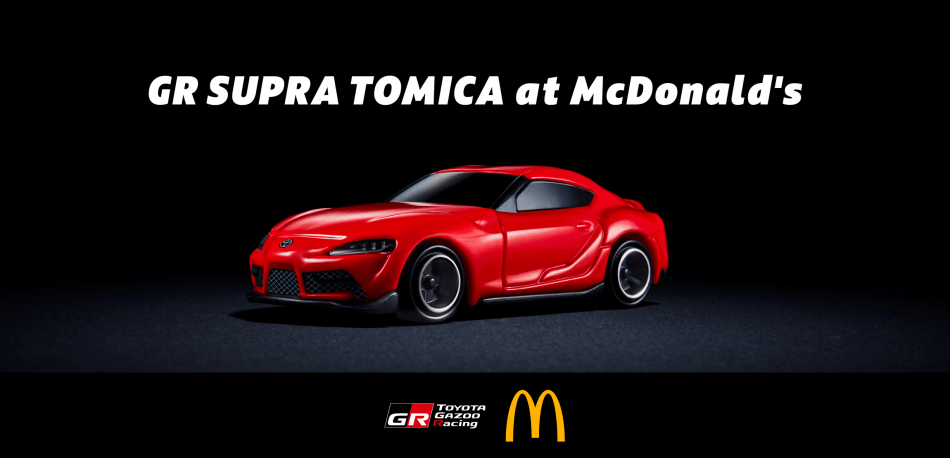Get This Tomica Toyota GR Supra When Buy A McDonald's Happy Meal In Japan