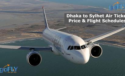 Dhaka to Sylhet Air Ticket Price & Flight Schedules