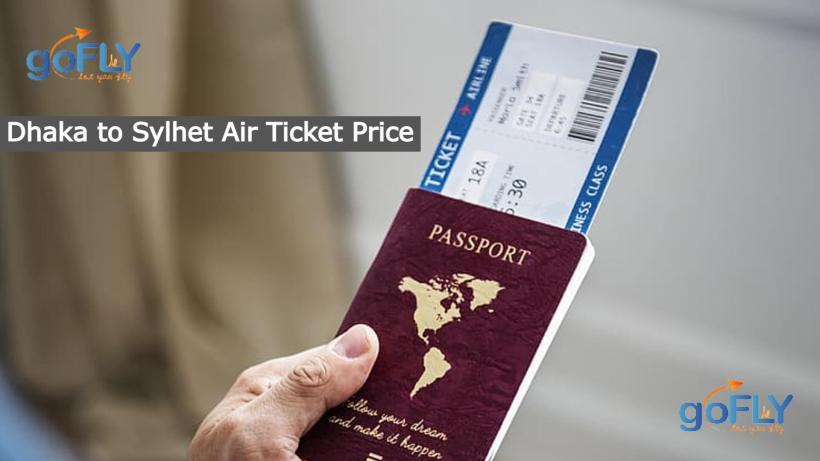 Dhaka to Sylhet Air Ticket Pricelist