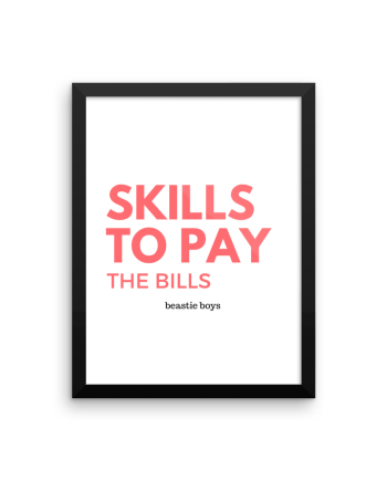 Skills to Pay the Bills beastie boys Poster Print