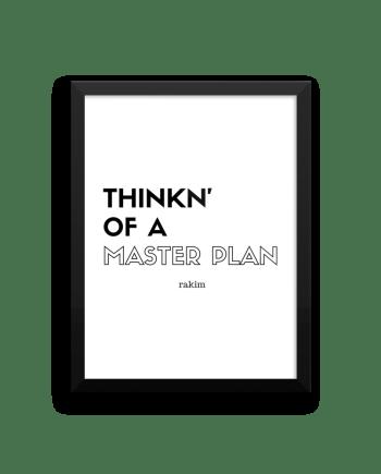 Thinkn' of a Master Plan Rakim Poster Print