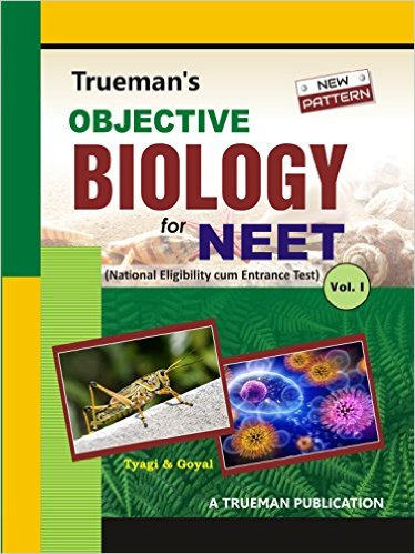 Trueman's Objective Biology for NEET