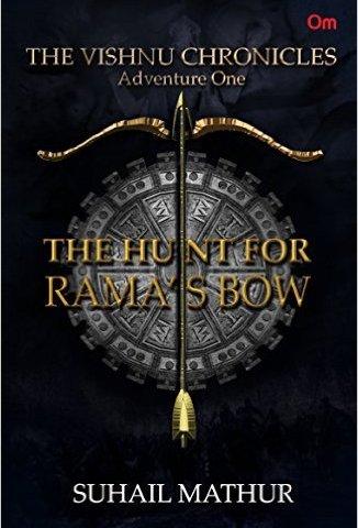 The Vishnu Chronicles: The Hunt for Rama's Bow