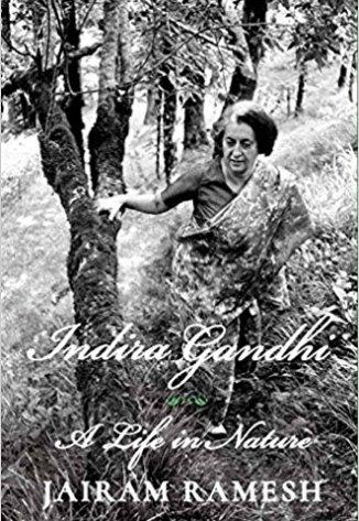 Indira Gandhi: A Life in Nature