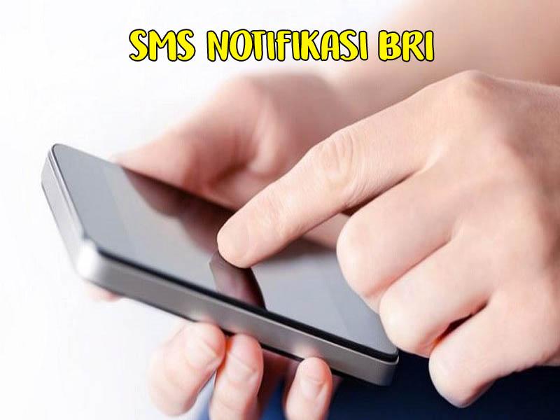 Cara mendapatkan sms notifikasi bri
