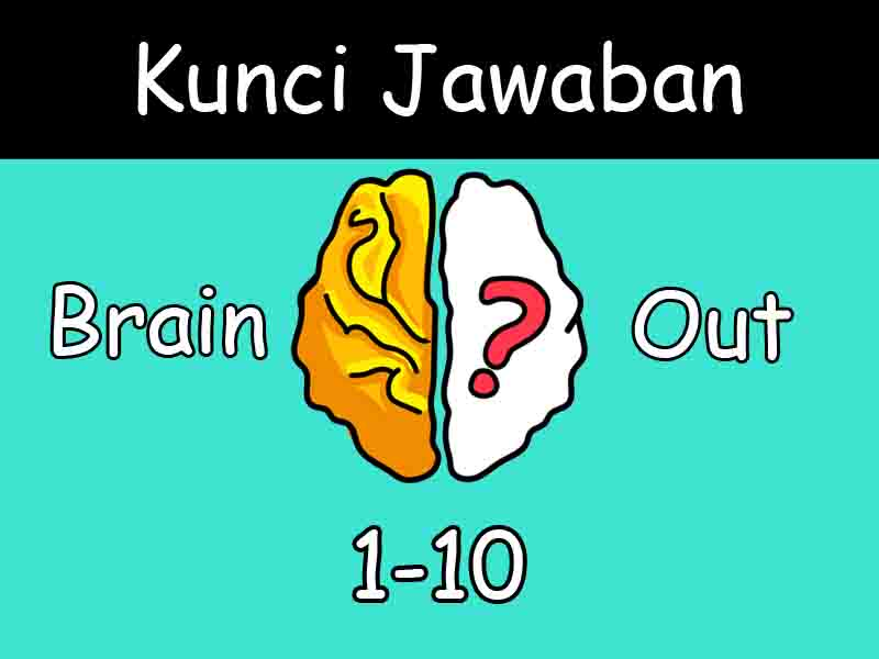 kunci jawaban brain out 1-10