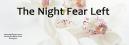 Night Fear Left: Psalm 139:11-12